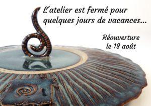 Fermeture d'été 2020, Terr'Ame céramiste, Véronique Bélier, Trévoux